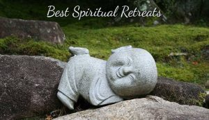 Best Spiritual Retreats