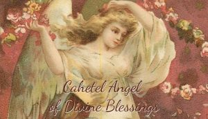 Cahetel Angel of Divine Blessings