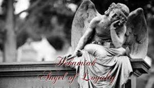 Hekamiah Angel of Loyalty