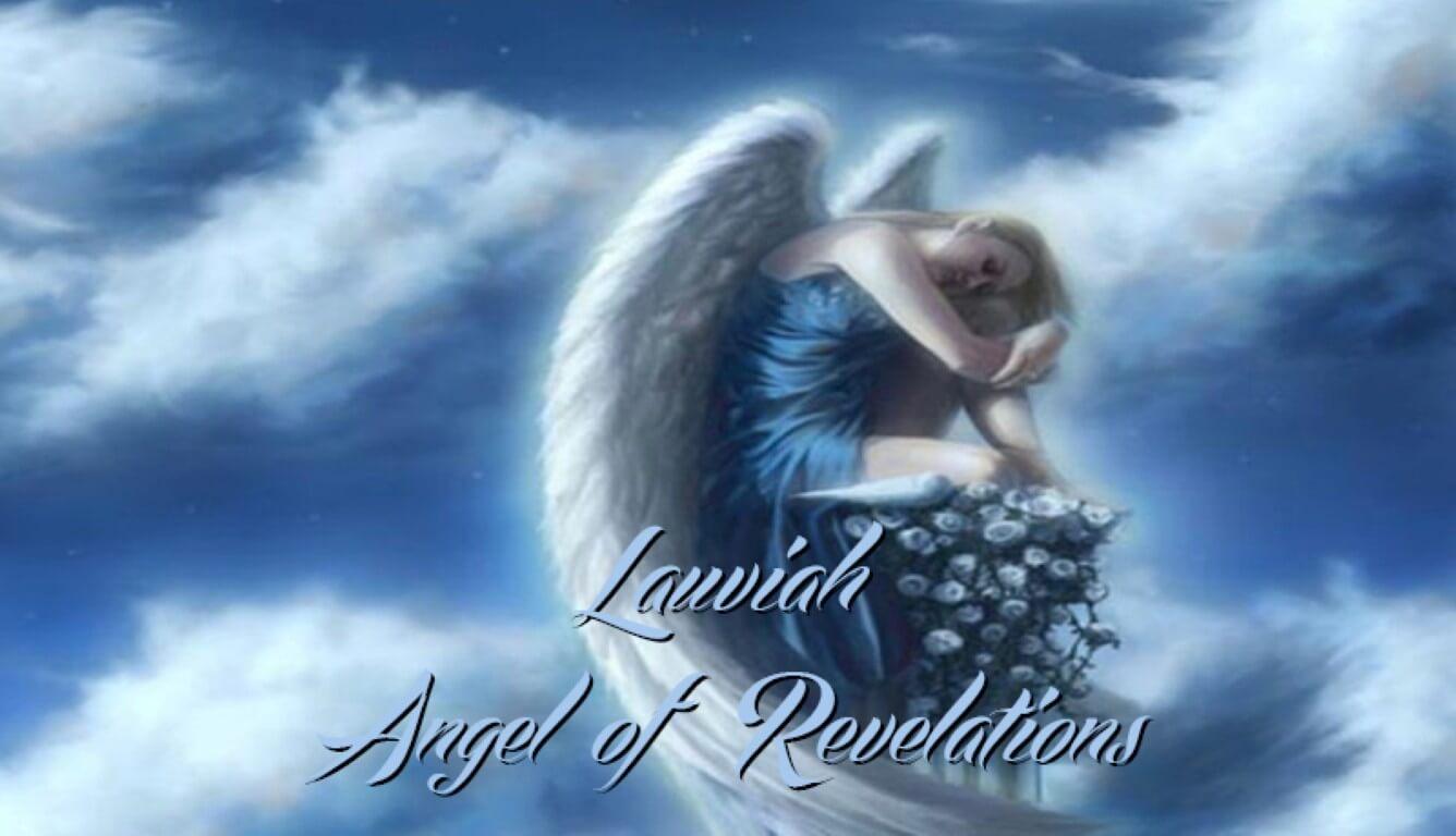 Laviah Angel of Revelations - 17th Name of God - Spiritual
