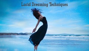 Lucid Dreaming Techniques