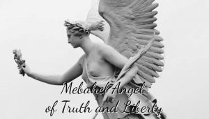 Mebahel Angel of Truth and Liberty