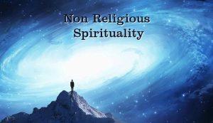 Non Religious Spirituality