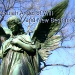 Vehuiah Angel of Will and New Beginnings