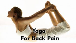 yoga for back pain  yoga asanas  spiritual experience