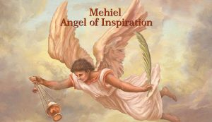 Mehiel Angel of Inspiration