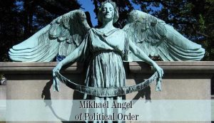 Mikhael Angel of Political Order