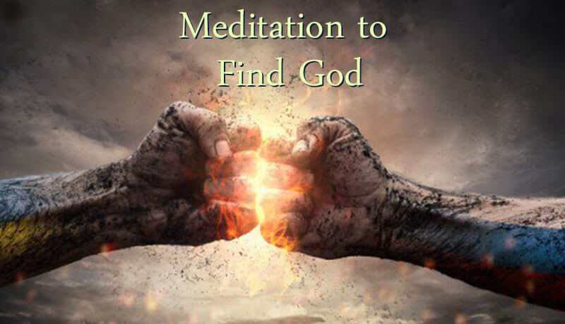 Meditation to Find God - Step By Step - Spiritual Experience