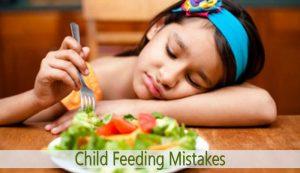 Child Feeding Mistakes