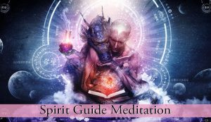 Spirit Guide Meditation
