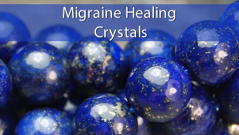 Migraine Healing Crystals Spiritual Experience