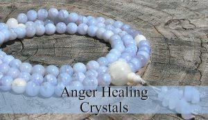 Anger Healing Crystals