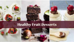 Healthy Fruit Desserts