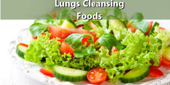 Lungs Cleansing Foods - 8 Superfoods - Spiritual Experience