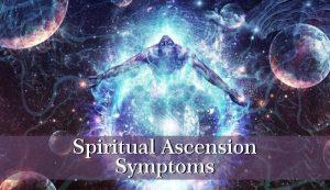 spiritual ascension symptoms 2
