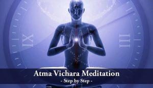 Atma Vichara Meditation