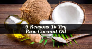 Reasons To Try Raw Coconut Oil