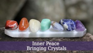 Inner Peace Bringing Crystals