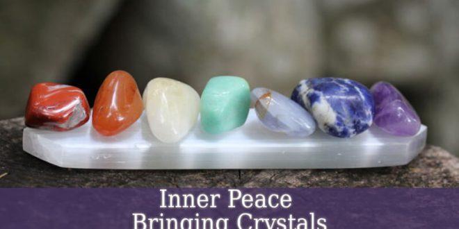 Inner Peace Bringing Crystals