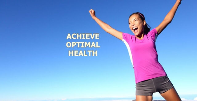 Achieve Optimal Health