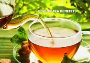 ceylon tea benefits