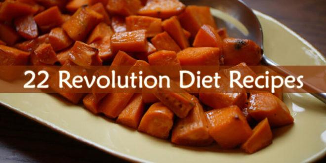 22 Revolution Diet Recipes