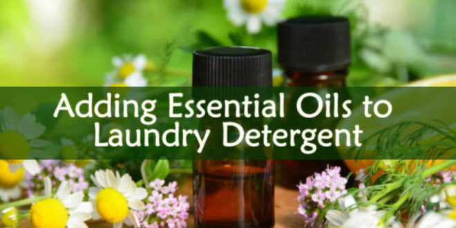Adding Essential Oils to Laundry Detergent