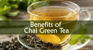 Benefits of Chai Green Tea