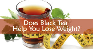 Does Black Tea Help You Lose Weight