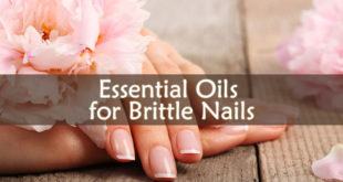 Essential Oils for Brittle Nails