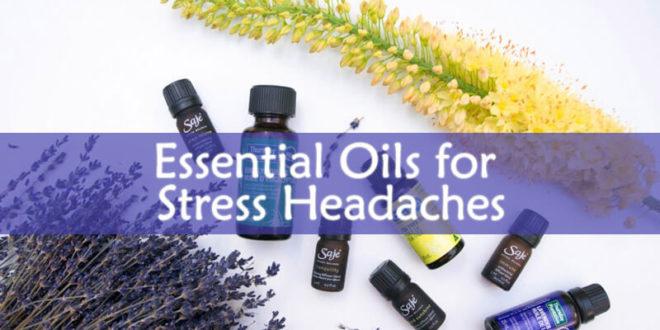 Essential Oils for Stress Headaches