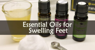 Essential Oils for Swelling Feet