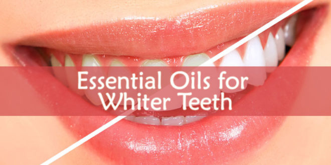 Essential Oils for Whiter Teeth