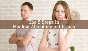 Healing Abandonment Issues