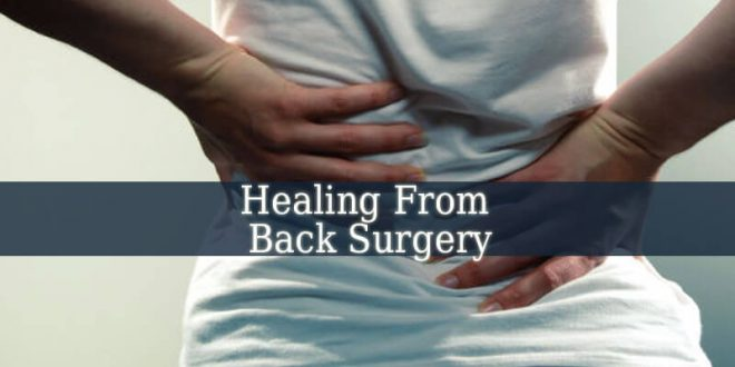 Healing From Back Surgery