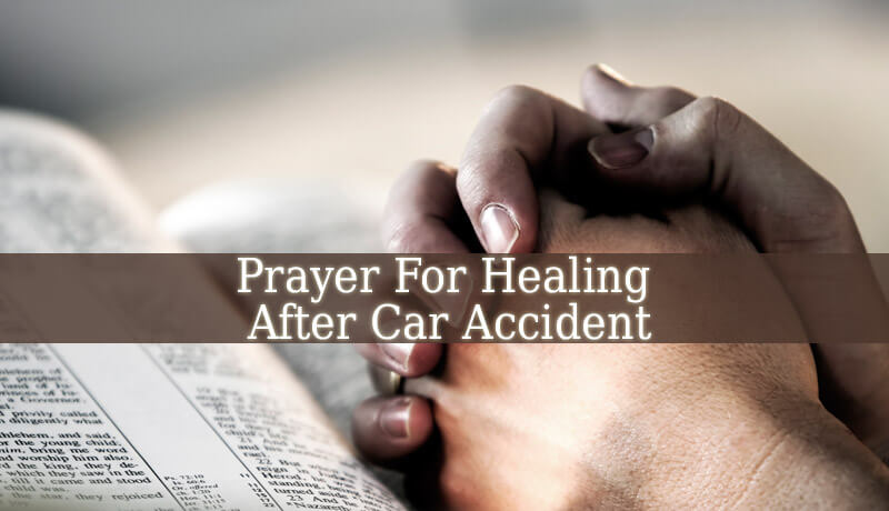 prayer for healing after car accident spiritual experience
