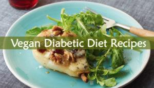 Vegan Diabetic Diet Recipes
