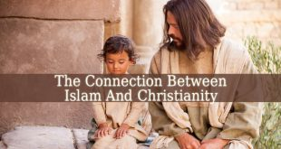 Connection Between Islam And Christianity