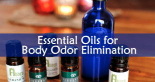 Essential Oils for Body Odor Elimination