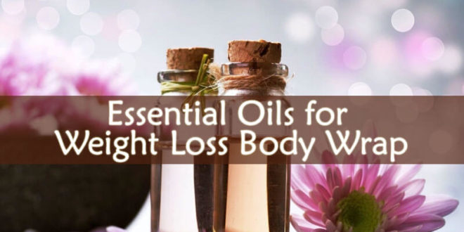 Essential Oils for Weight Loss Body Warp