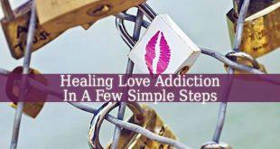 Healing Love Addiction