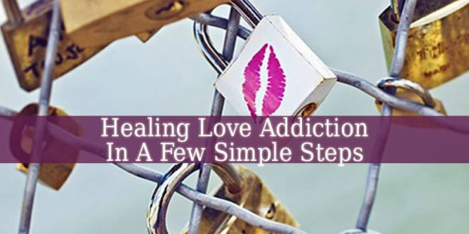 Healing Love Addiction