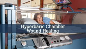 Hyperbaric Chamber Wound Healing