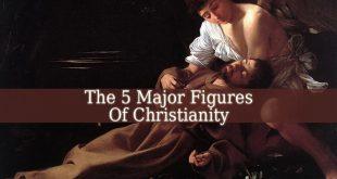 Major Figures Of Christianity