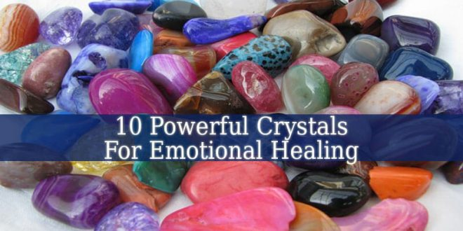 Crystals For Emotional Healing