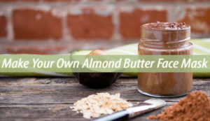 almond butter face mask