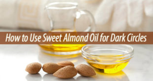 sweet almond oil for dark circles