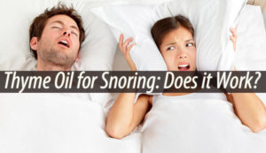 thyme oil for snoring