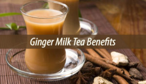 Ginger Milk Tea Benefits