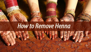 how to remove henna
